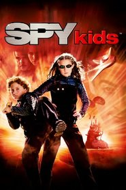 Another movie Spy Kids of the director Robert Rodriguez.