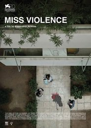 Miss Violence movie cast and synopsis.