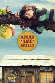 Adult Life Skills movie cast and synopsis.