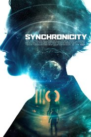 Synchronicity movie cast and synopsis.