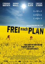 Another movie Frei nach Plan of the director Franziska Meletzky.