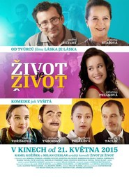 Zivot je zivot movie cast and synopsis.