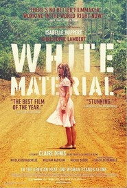 White Material movie cast and synopsis.