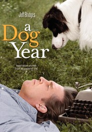 Another movie A Dog Year of the director George LaVoo.