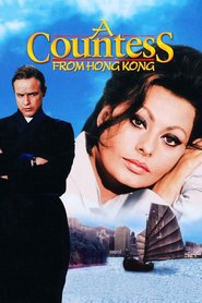Another movie A Countess from Hong Kong of the director Charles Chaplin.