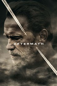 Aftermath movie cast and synopsis.