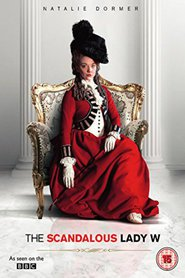 The Scandalous Lady W movie cast and synopsis.