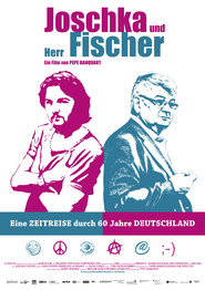 Another movie Joschka und Herr Fischer of the director Pepe Danquart.