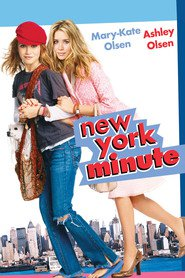 Another movie New York Minute of the director Dennie Gordon.