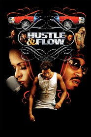Another movie Hustle & Flow of the director Craig Brewer.