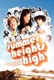 Another movie Summer Heights High of the director Stuart MacDonald.