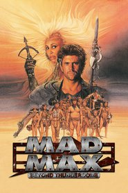 Mad Max Beyond Thunderdome movie cast and synopsis.