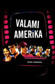 Another movie Valami Amerika of the director Gabor Herendi.
