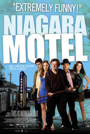 Another movie Niagara Motel of the director Gary Yates.