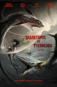Sharktopus vs. Pteracuda movie cast and synopsis.