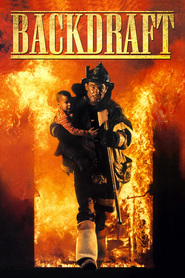 Backdraft with William Baldwin.