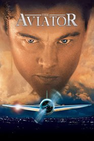 Another movie The Aviator of the director Martin Scorsese.