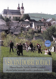 Another movie Vsichni dobri rodaci of the director Vojtech Jasny.
