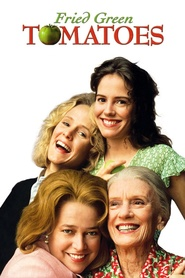 Another movie Fried Green Tomatoes of the director Jon Avnet.