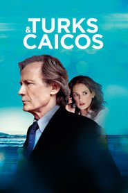 Another movie Turks & Caicos of the director David Hare.