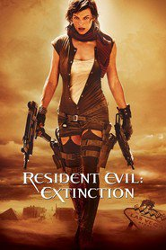 Resident Evil: Extinction movie cast and synopsis.