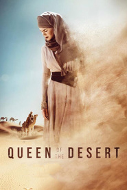 Queen of the Desert movie cast and synopsis.