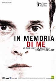 Another movie In memoria di me of the director Saverio Costanzo.