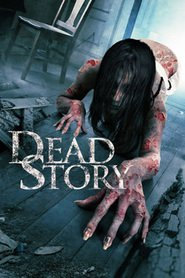 Dead Story movie cast and synopsis.