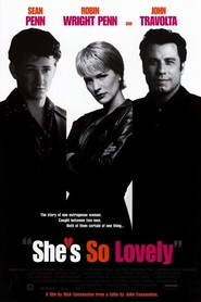 Another movie She's So Lovely of the director Nick Cassavetes.