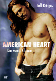 Another movie American Heart of the director Martin Bell.