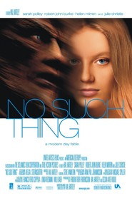 No Such Thing movie cast and synopsis.