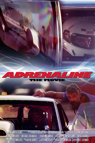 Adrenaline movie cast and synopsis.