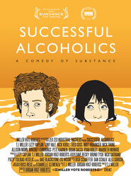 Another movie Successful Alcoholics of the director Jordan Vogt-Roberts.
