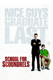 Another movie School for Scoundrels of the director Todd Phillips.