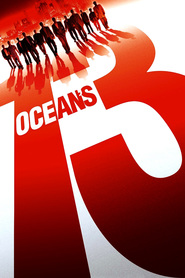 Ocean's Thirteen movie cast and synopsis.