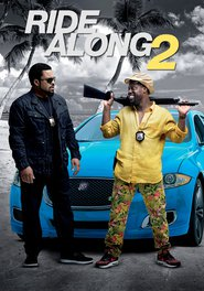 Ride Along 2 movie cast and synopsis.