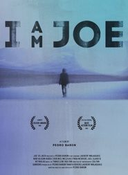 I Am Joe movie cast and synopsis.