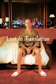 Lost in Translation movie cast and synopsis.