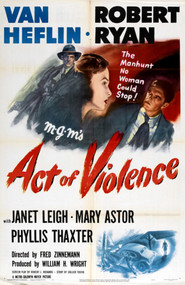 Act of Violence movie cast and synopsis.