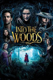 Into the Woods movie cast and synopsis.