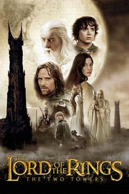 The Lord of the Rings: The Two Towers movie cast and synopsis.