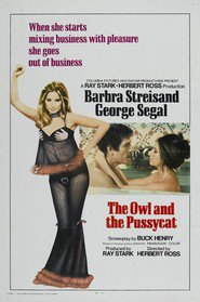 Another movie The Owl and the Pussycat of the director Herbert Ross.