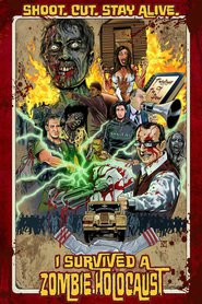I Survived a Zombie Holocaust movie cast and synopsis.