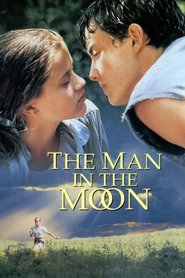 The Man in the Moon is similar to Husbands and Wives.