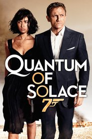 Another movie Quantum of Solace of the director Marc Forster.