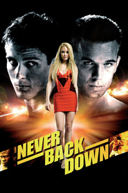 Never Back Down movie cast and synopsis.