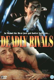Another movie Deadly Rivals of the director James Dodson.