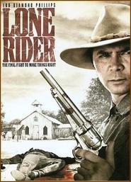 Another movie Lone Rider of the director David S. Cass Sr..