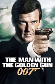The Man with the Golden Gun movie cast and synopsis.