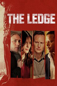 Another movie The Ledge of the director Matthew Chapman.
